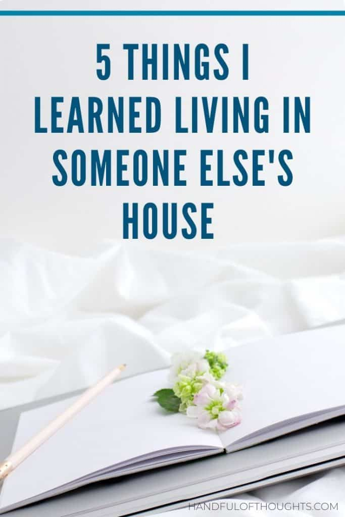 If you are looking to house hack, you need to read this article.  I have house hacked on a few different occasions.  I had never thought of these 5 lessons from living in someone else's house.  I will be sending this to all my friends who want to house hack. #househack #frugalliving #savemoney #handfulofthoughts