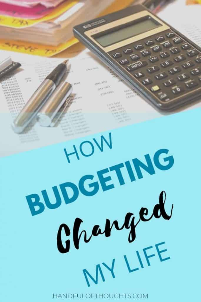 Why I love budgeting and how its changed my life.  Simple answer, budgeting has helped my net worth grow to nearly $500,000 in less than 5 years. #budget #networth #handfulofthoughts