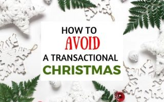 Are you are feeling like the holiday has become too about meaningless gifts? This list provides great examples of how to avoid a transactional Christmas. #transactionalchristmas #christmas #giftideas #handfulofthoughts