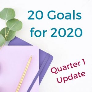 20 goals for 2020 quarter 1 update. How are your goals going so far this year? Find out what my 20 goals are for this year and what the quarter 1 update is on all of them. Curious about how the pandemic is affecting them? Read more to find out. #handfulofthoughts #goals #goalsetting #2020goals