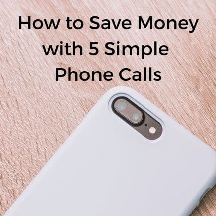 One phone call can save you hundreds of dollars a year. This guide will teach you how to save money with 5 simple phone calls. #handfulofthoughts #savemoney