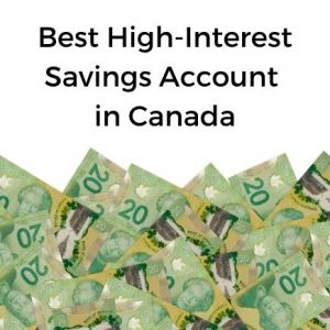 Best high-interest savings accounts in Canada