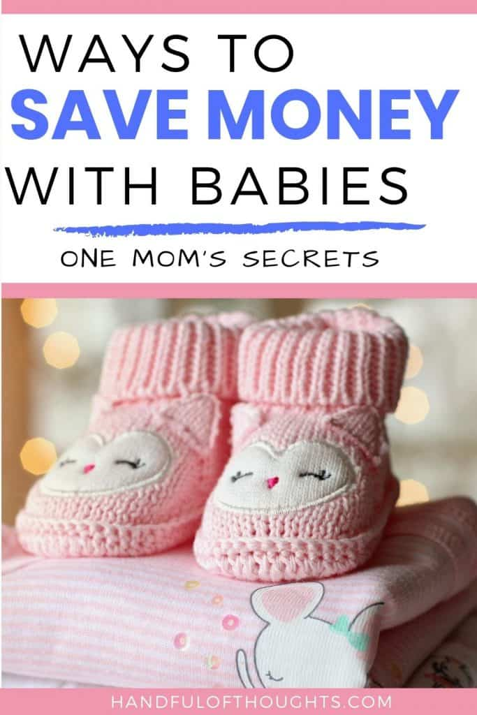 Ways to save money with babies - one mom's secrets