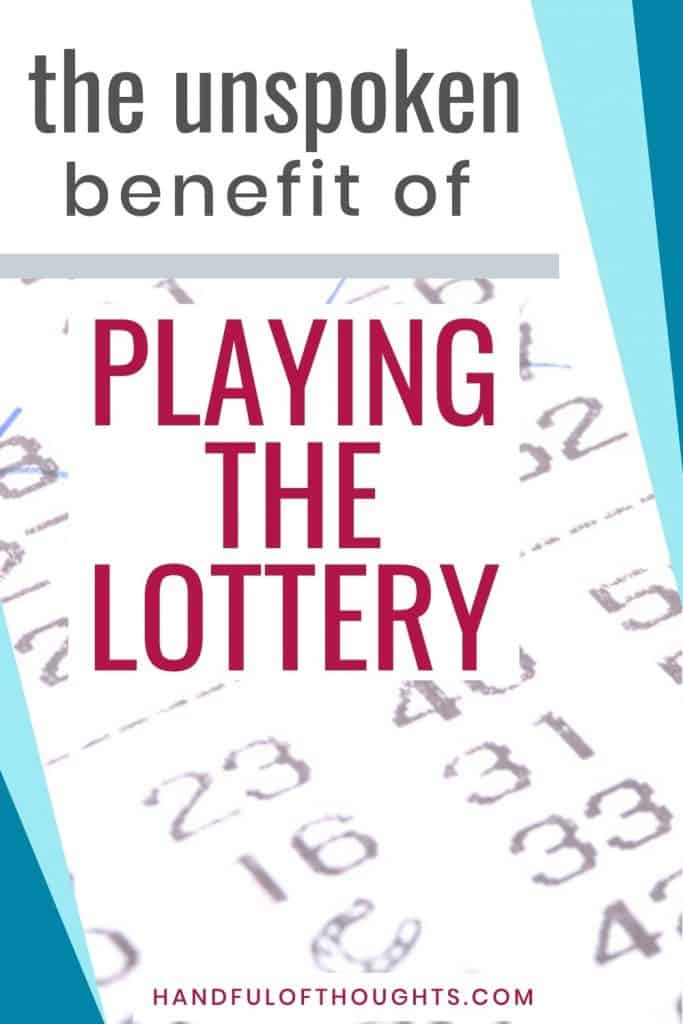 The unspoken benefit of playing the lottery Pinterest pin