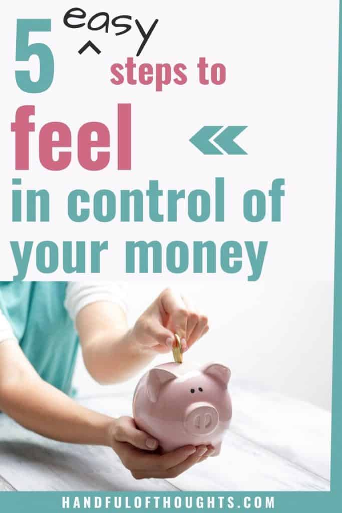 How to feel in control of your money - 5 easy steps - pinterest pin