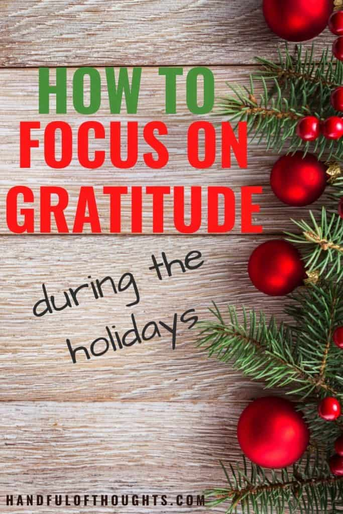 How to Focus on Gratitude During the Holidays - Pinterest Pin