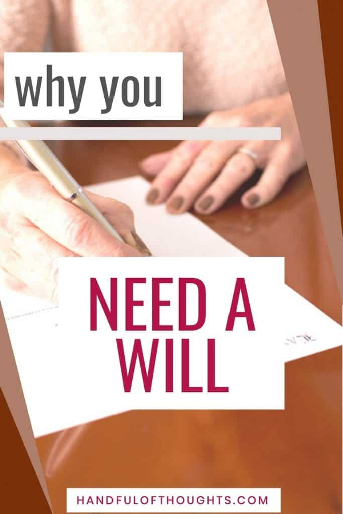 why you need a will Pinterest pin - woman signing a will.