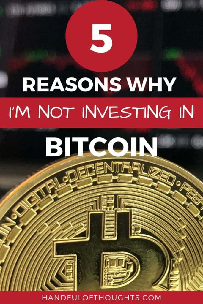 5 Reasons why I'm not investing in bitcoin - Pinterest pin